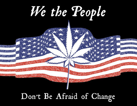 We the People Cannabis legalization american flag with cannabis leaf