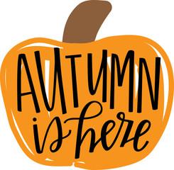 Autumn is Here Pumpkin