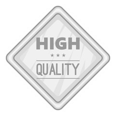 Label high quality icon. Gray monochrome illustration of label high quality vector icon for web