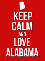 Keep calm and love Alabama poster