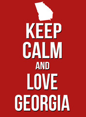 Keep calm and love Georgia poster