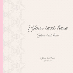 Card with abstract lacy  border. Perfect as invitation or congratulation. Color easily changed.  Place for your text. All the parts separately.