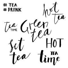 Calligraphy hand written phrases about tea. drawn lettering background.