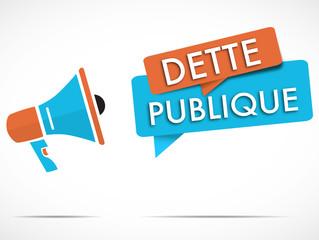mégaphone : dette publique