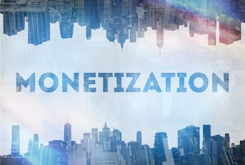 Monetization concept image