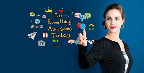 Do Something Awesome Today text with business woman