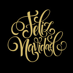 Feliz Navidad hand lettering decoration text for greeting card design template. Merry Christmas typography label in spanish. Calligraphic inscription for winter holidays. Vector illustration