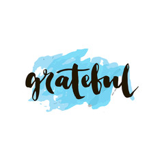 Grateful, ink hand lettering. Modern calligraphy.