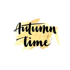 Autumn time. Seasonal vector illustration of handwritten Autumn time lettering composition
