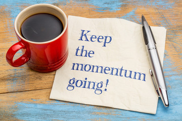 Keep the momentum going!