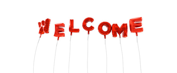 WELCOME - word made from red foil balloons - 3D rendered.  Can be used for an online banner ad or a print postcard.