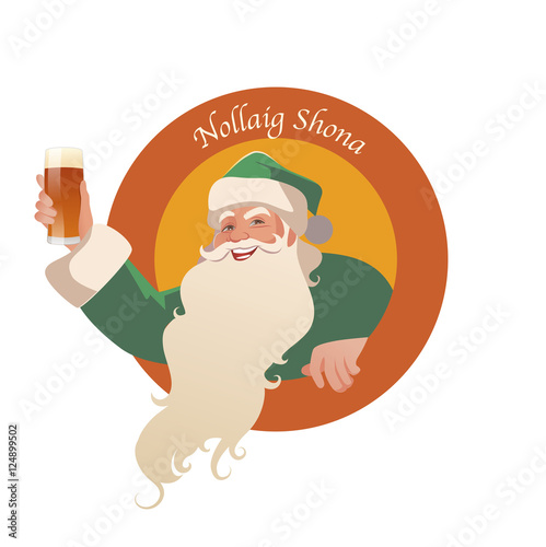 Merry Christmas In Irish.Santa Claus Holding A Glass Of Beer Nollaig Shona Merry