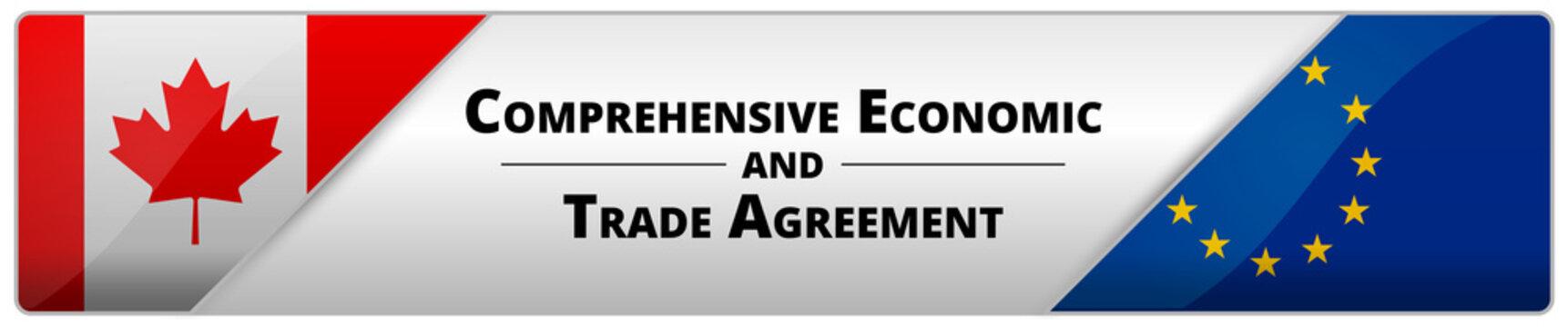 CETA - comprehensive economic and trade agreement between Canada