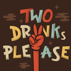 Two Drinks Please Funny Hand Drawn Artistic Cartoon Illustration