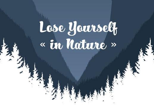 """Lose Yourself in Nature"" Landscape Illustration"