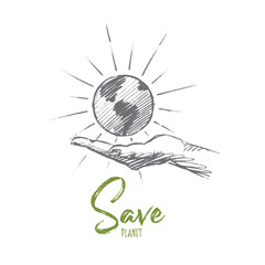 Vector hand drawn Save planet concept sketch. Little shining globe in caring human hand. Lettering Save planet