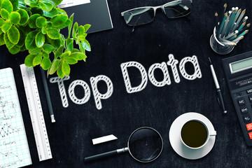 Top Data - Text on Black Chalkboard. 3D Rendering.