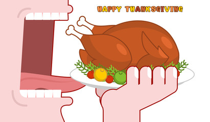 Happy Thanksgiving eat cooked turkey. Open mouth to make roast f