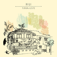 Traditional house in Dili, capital of Timor-Leste (East Timor), Southeast Asia. Travel sketch. Vintage hand drawn touristic postcard, poster, calendar or book illustration in vector
