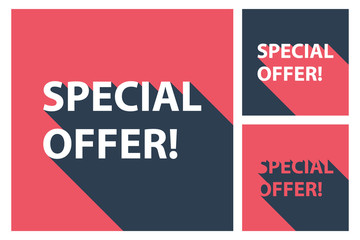 Set of Special Offer banners with long shadow. Vector illustration.