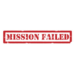 Mission failed sign