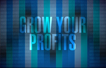 grow your profits binary background sign concept