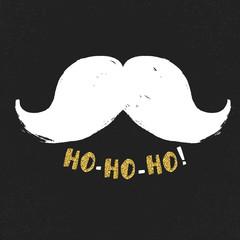 Ho-Ho-Ho! Gold letters on black textured background. White moust
