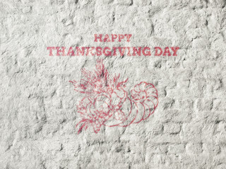 Happy Thanksgiving day text with Horn of Plenty, vegetables and fruits. Greeting lettering on the white wall. 3d illustration. Red paint and white lime wall texture. Thanksgiving day Banner.