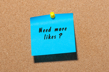 Need More Likes? card pinned at notice board