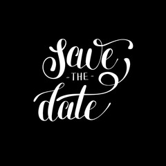 save the date black and white hand lettering inscription typogra