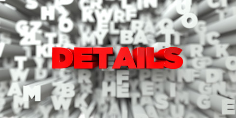 DETAILS -  Red text on typography background - 3D rendered royalty free stock image. This image can be used for an online website banner ad or a print postcard. Wall mural