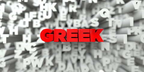 GREEK -  Red text on typography background - 3D rendered royalty free stock image. This image can be used for an online website banner ad or a print postcard.