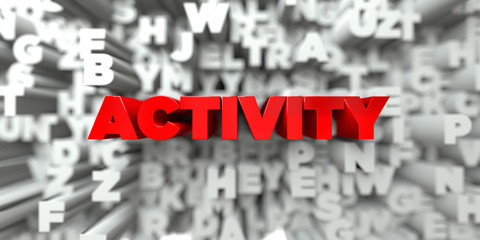 ACTIVITY -  Red text on typography background - 3D rendered royalty free stock image. This image can be used for an online website banner ad or a print postcard.