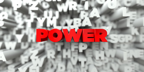 POWER -  Red text on typography background - 3D rendered royalty free stock image. This image can be used for an online website banner ad or a print postcard.