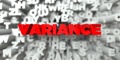 VARIANCE -  Red text on typography background - 3D rendered royalty free stock image. This image can be used for an online website banner ad or a print postcard.