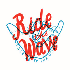 ride the wave. surfing lettering shaka print vector.