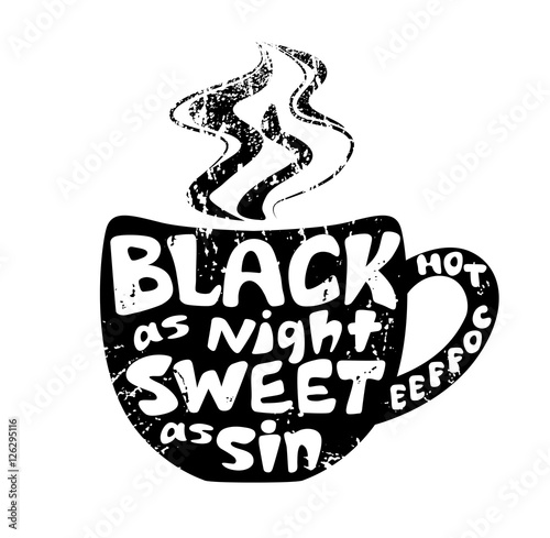 """Black As Night: """"White Lettering On The Black Silhouette Of Cup"""