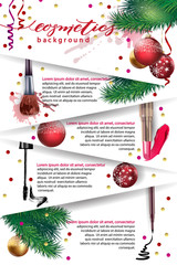 Cosmetics and fashion background with make up artist objects: lipstick, mascara eyeliner. With place for your text.Christmas And New Year background   Template Vector.