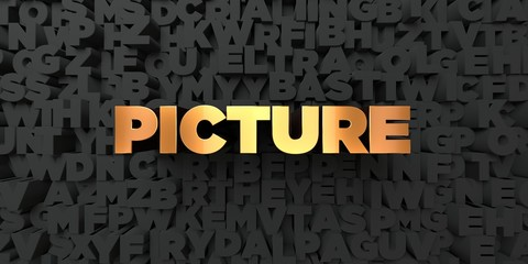 Picture - Gold text on black background - 3D rendered royalty free stock picture. This image can be used for an online website banner ad or a print postcard.