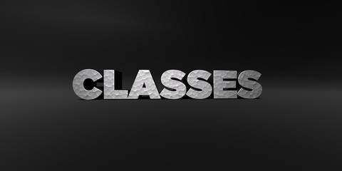 CLASSES - hammered metal finish text on black studio - 3D rendered royalty free stock photo. This image can be used for an online website banner ad or a print postcard.