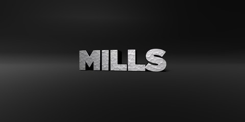 MILLS - hammered metal finish text on black studio - 3D rendered royalty free stock photo. This image can be used for an online website banner ad or a print postcard.