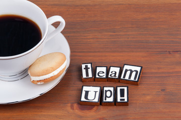 Team Up! On wooden table coffee mug, cookie