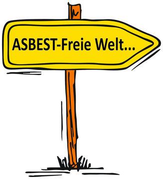 Asbestfreie Welt....