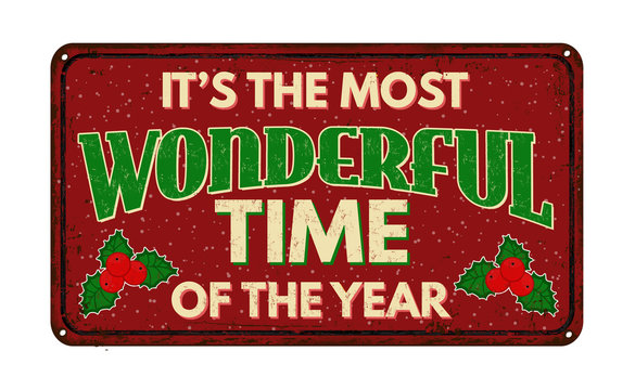 It's the most wonderful time of the year, vintage rusty metal sign