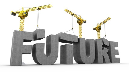 3d illustration of cranes building future word over white background