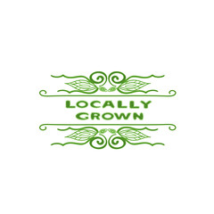 Background with words locally grown. Farm product labels.