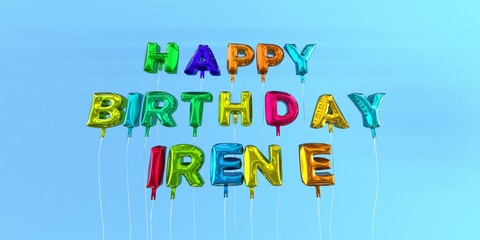 Happy Birthday Irene card with balloon text - 3D rendered stock image. This image can be used for a eCard or a print postcard.
