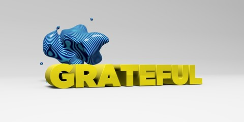 GRATEFUL - 3D rendered colorful headline illustration.  Can be used for an online banner ad or a print postcard.