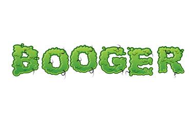 Booger Green slime letters. Snot slippery lettering. Snvel typog