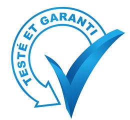 Fototapete - testé et garanti sur symbole validé bleu